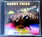 BOBBY FRISS LIVE BIKE WEEK DAYTONA BEACH FL. CD Rare 2002 REC. @ DIRTY HARRY'S