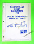 1986 GM Rochester  Holley Carburetors Repair Manual 1ME 2G 2GV 4 BBL 4150EG