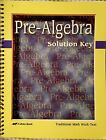 A Beka Book Pre Algebra Solutions Key Traditional Math Work Text