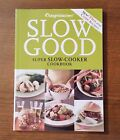 Weight Watchers Slow Good Super SLOW COOKER Cookbook Over 165 Recipes