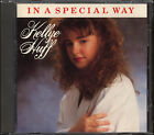 Kellye Huff—In A Special Way 1989 Christian CCM CD David And The Giants Member
