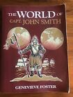 World Of John smith Genevieve Foster