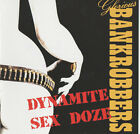 Glorious Bankrobbers ‎– Dynamite Sex Doze CD NEW