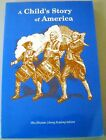 A Childs Story of America Christian Liberty Press History Text Homeschool Book