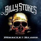 Billy Stokes ‎– Muscle & Blood  CD NEW