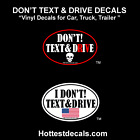 DONT TEXT AND DRIVE STICKER CAR DECAL Do Not Text  Drive