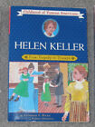 Childhood of Famous Americans Helen Keller From Tragedy to Triumph by Wilkie