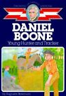 Daniel Boone Young Hunter and Tracker Childhood of Famous Americans Stevenso