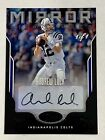 2017 Panini Certified Football Mirror Signatures Andrew Luck Auto 1 1 Colts