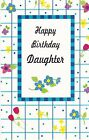 Birthday Card with Envelope for Daughter
