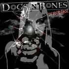 DOGS 'N' BONES - IN YOUR FACE CD