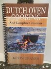 LN Rare SIGNED Dutch Oven Cooking and Campfire Creations by Kevin Trayer Outdoor