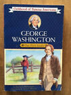 George Washington Our First Leader Childhood of Famous Americans Ages 8 12 PB