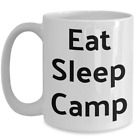 Funny Gift For Camper Eat Sleep Camp Mug Ceramic Coffee Cup Stocking Stuffer