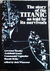 The Story of the Titanic as Told by Its Survivors, 1960, Paperback, Illustrated