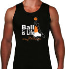 Basketball is Life Mens Tank top Basketball player practice tank Gift for him