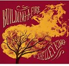 Building a Fire, King, Shelley, Acceptable