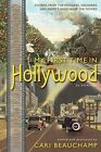 My First Time In Hollywood An Anthology - Cari Beauchamp (2015, Livre NEU)