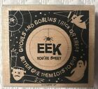 Stampin UP Halloween Eek Youre Sweet Ghouls Goblins Wood Mounted Rubber Stamp