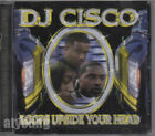 DJ CISCO - Loops Upside Your Head cd 1999 Pomona Chocolate Dough Boy Agent 99