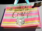 Large Pink Aqua Yellow Tote Bag by Go Green JoAnns ONE CAT SHORT OF CRAZY