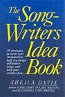 The Songwriters Idea Book 40 Strategies to Excite Your Imagination Help You De