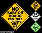 No Baby On Board Funny Vinyl Sticker Decal for Car Window with Options
