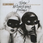 Scorpions – Born To Touch Your Feelings - Best Of Rock Ballads  CD NEW