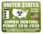 United States Zombie Hunting Permit car decal laptop 4x5