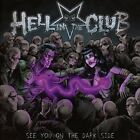 See You on the Dark Side [9/15] by Hell in the Club (CD, Sep-2017, Frontiers Rec