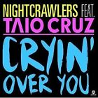 Cryin' Over You feat. Taio Cruz - NIGHTCRAWLERS [Single-CD]