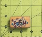 Dream Rubber Wood Stamp 2 X 1