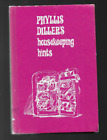 Phyllis Diller's Houshold Hints by Phyllis Diller & Susan Perl 1966 HC Doubleday