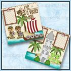 12 x 12 Printed Premade Scrapbook 2 Page Layouts IVE TAKEN A VIKING TO YOU