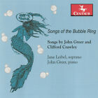 Song of the Bubble Ring, Crawley, Greer, Good