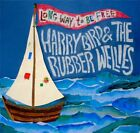 Harry Bird & The Rubber Wellies : Long Way to Be Free CD