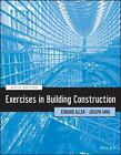 Exercises in Building Construction, Iano, Joseph, Allen, Edward, Good Book