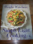 SIMPLY LIGHT COOKING 250 recipes by WEIGHT WATCHERS 1993 trade paperback
