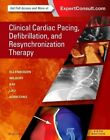 Clinical Cardiac Pacing, Defibrillation and Resynchronization Therapy Kenne ...
