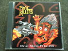 Pixie Killers - One Size Fits All CD 1993 9trk Intermusic (Denmark)-INTCD 010