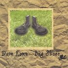 Rowe, Dave : Big Shoes CD