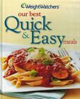 Weight Watchers Our Best Quick and Easy Meals 200 Recipes 116 Menus Hardcover