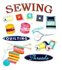 Sewing Quilting Knitting Thread Scrapbook Stickers