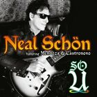 Neal Schon - So U CD (2014) Featuring Mendoza & Castronova (Journey) !