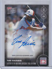2017 Topps Now Elected to the National Hall of Fame Autograph TIM RAINES # 99
