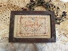 Primitive Country Stitchery Home Decor 4x6 FRAMED