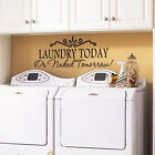 Removable Laundry Today Quote Home Laundry Room Vinyl Wall Sticker Art Decal US