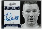 CHRIS MULLIN 2012 ABSOLUTE HEROES AUTO AUTOGRAPH CARD #60 99!