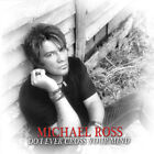 MICHAEL ROSS - DO I EVER CROSS YOUR MIND CD