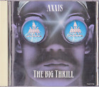 Axxis The Big Thrill Japan CD 1993 TOCP-7786